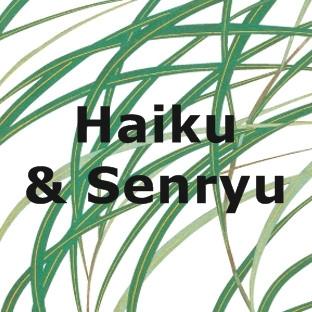 Haiku & Senryu